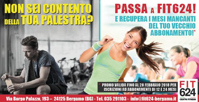 FIT624-Bergamo Promo cambia palestra e vieni in-Fit624