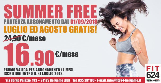 FIT624 Promozione Summer Free
