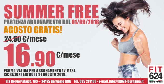 FIT624 Bergamo Summer Free Agosto Gratis