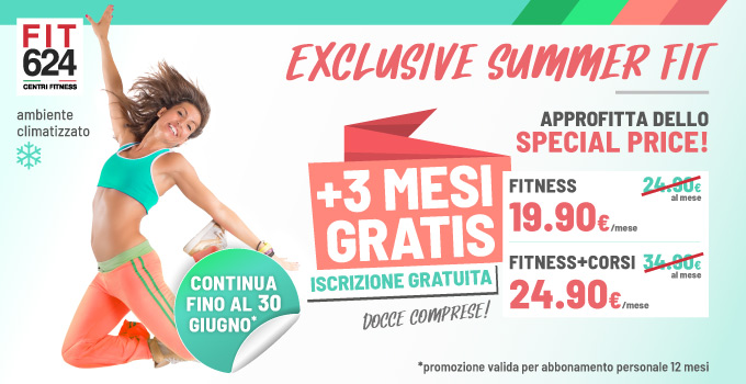 FIT624 Bergamo rinnovo PROMO EXCLUSIVE SUMMER FIT 12 mesi